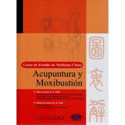 Guías de Estudio de Medicina China - Acupuntura y Moxibustión